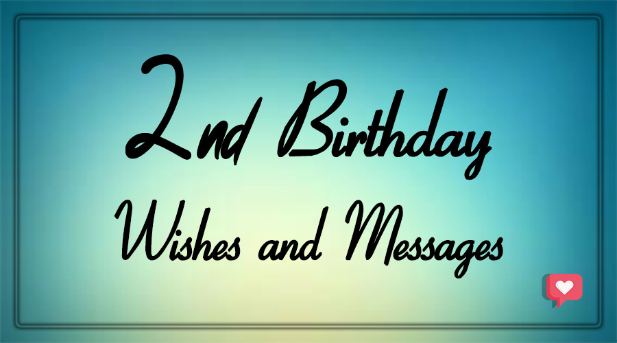 2nd birthday wishes and messages