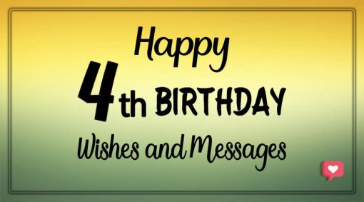 Happy 4th birthday wishes and messages
