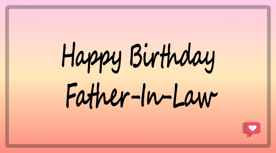 Happy Birthday Father in law