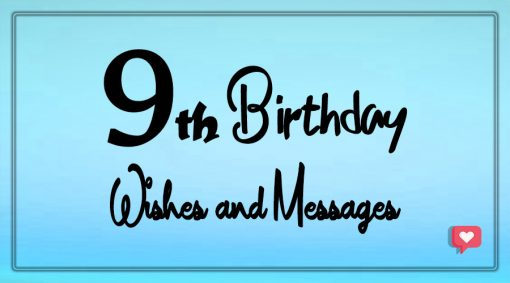 Happy 9th Birthday wishes and messages