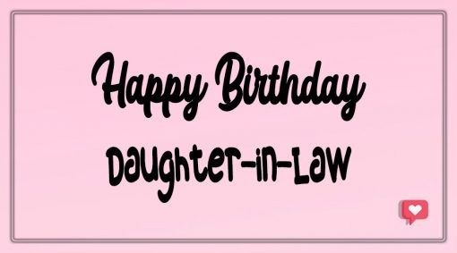 Happy Birthday Daughter-in-Law